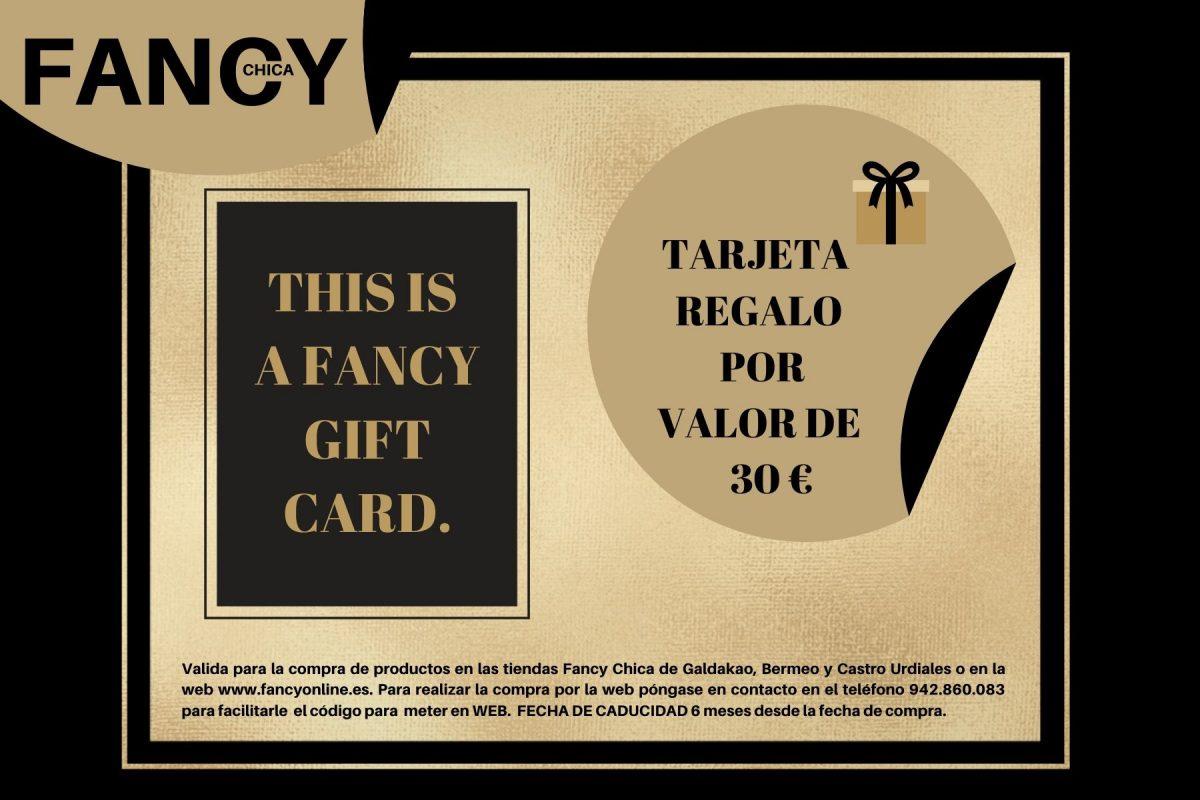 TARJETA REGALO FANCY 30