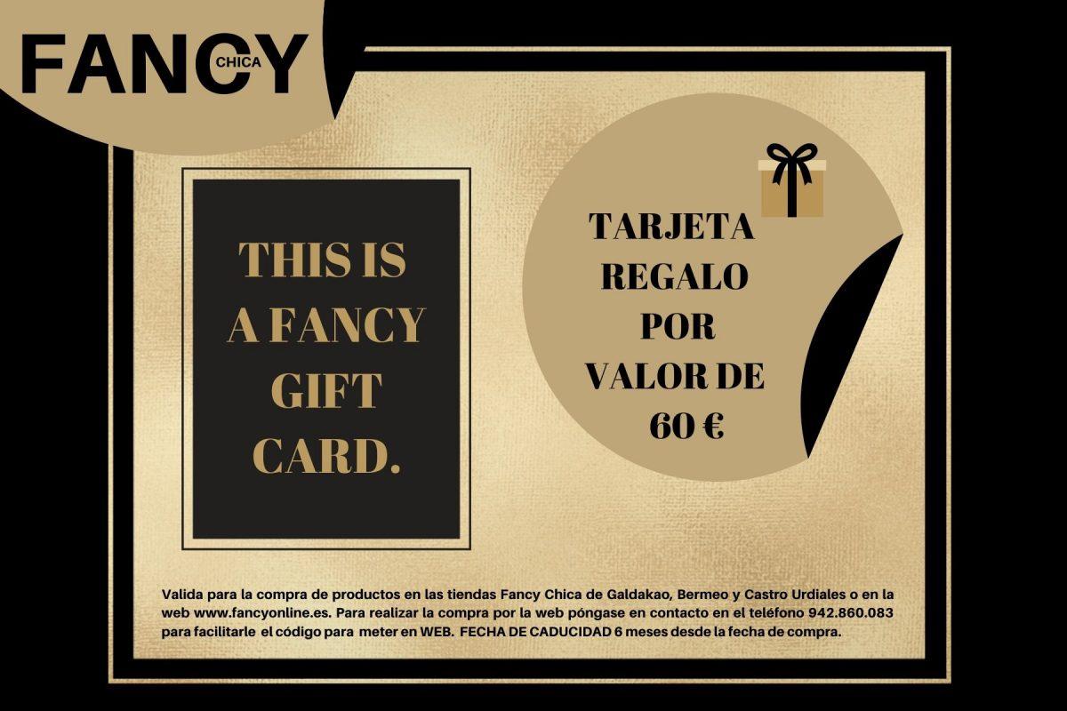 TARJETA REGALO FANCY 60